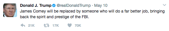 Replaced - President Trump Tweets His Defense After Firing FBI Director Comey
