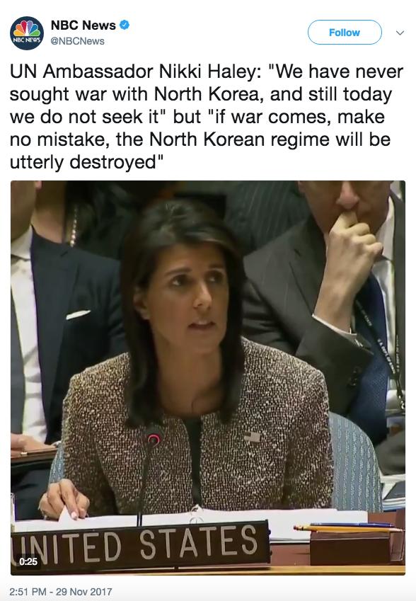 Screen Shot 2017 11 29 at 6.44.51 PM - War with North Korea 'closer' after latest missile launch, UN Ambassador Nikki Haley says