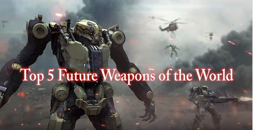 The Top 5 Weapons Of The Future From Around The World Featured