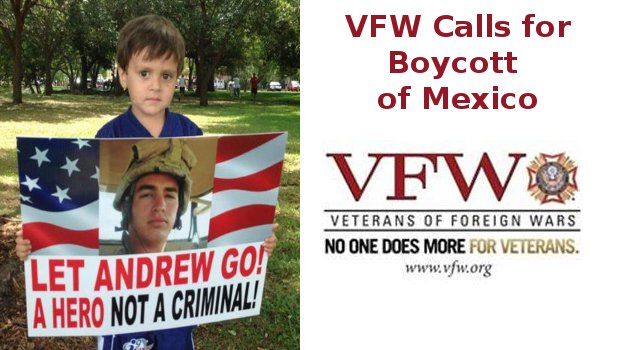 VFW Calls For Mexican Boycott Until Tahmooressi Freed Featured